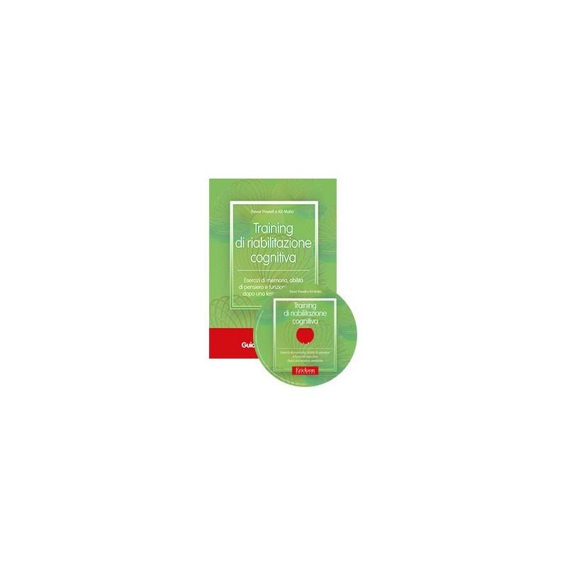 Training di riabilitazione cognitiva (KIT: libro + CD-ROM)