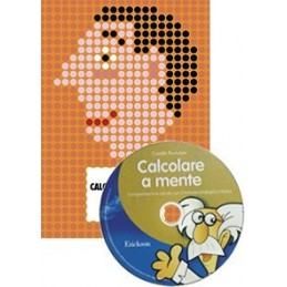 Calcolare a mente (KIT: libro + CD-ROM)