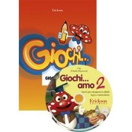Giochi... amo 2 (KIT: 2 Libri + CD-ROM)