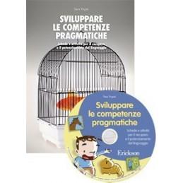 Sviluppare le competenze pragmatiche (KIT: libro + CD-ROM)