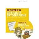 RECUPERO IN... Difficoltà ortografiche (KIT: CD-ROM + libro)