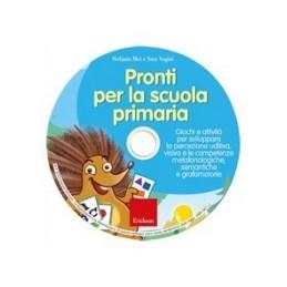 Pronti per la scuola primaria (CD-ROM)