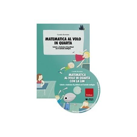 Matematica al volo in quarta con la LIM (KIT: Libro + CD-ROM)