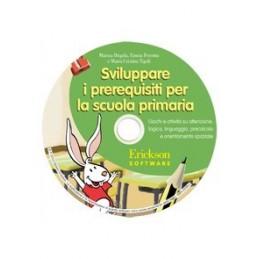Sviluppare i prerequisiti per la scuola primaria (CD-ROM)