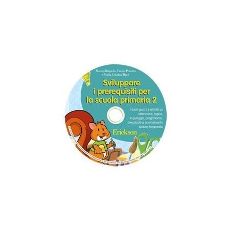 Sviluppare i prerequisiti per la scuola primaria 2 (CD-ROM)