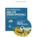 RECUPERO IN... Abilità visuo-spaziali (KIT: CD-ROM + libro)