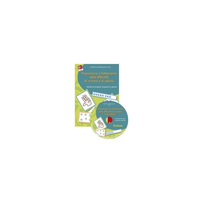 Prevenzione e trattamento delle difficoltà di numero e di calcolo (KIT: CD-ROM + libro)