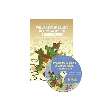 Sviluppare le abilità di comprensione e narrazione (KIT: libro + CD-ROM)