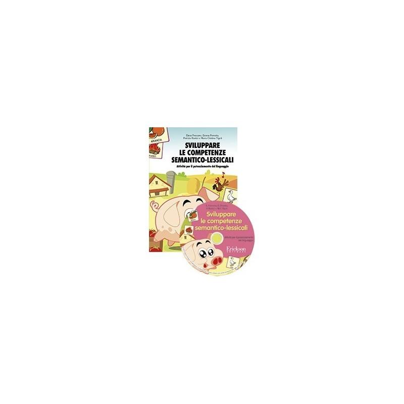 Sviluppare le competenze semantico-lessicali (KIT: CD-ROM + libro)