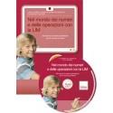 Nel mondo dei numeri e delle operazioni con la LIM (KIT: CD-ROM + libro)