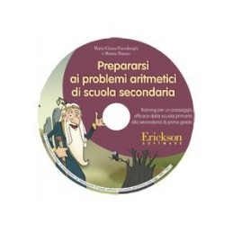 Prepararsi ai problemi aritmetici di scuola secondaria (CD-ROM)
