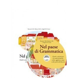 Nel paese di Grammatica (KIT: libro + CD-ROM)