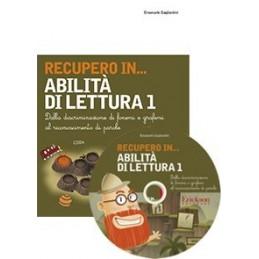 RECUPERO IN... Abilità di lettura 1 (KIT: CD-ROM + libro)