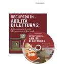 RECUPERO IN... Abilità di lettura 2 (KIT: CD-ROM + libro)