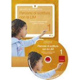 Percorsi di scrittura con la LIM 1 (KIT: CD-ROM + libro)