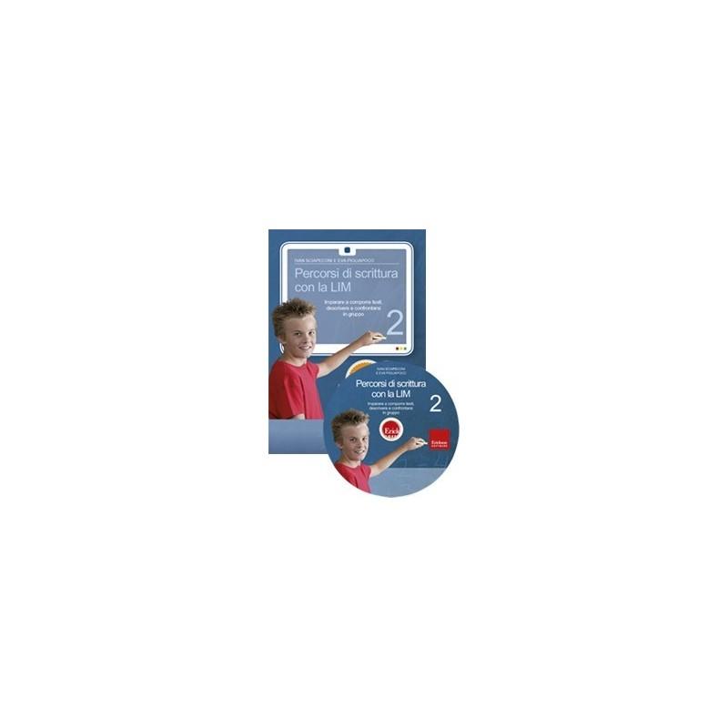 Percorsi di scrittura con la LIM 2 (KIT: CD-ROM + libro)