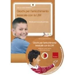 Giochi per l'arricchimento lessicale con la LIM (KIT: CD-ROM + libro)