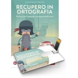 Recupero in ortografia (KIT: libro + software Professional su chiavetta USB)