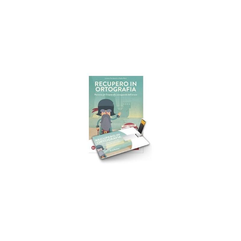 Recupero in ortografia (KIT: libro + software Professional su chiavetta USB)