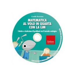 Matematica al volo in quarta con la LIM (CD-ROM)